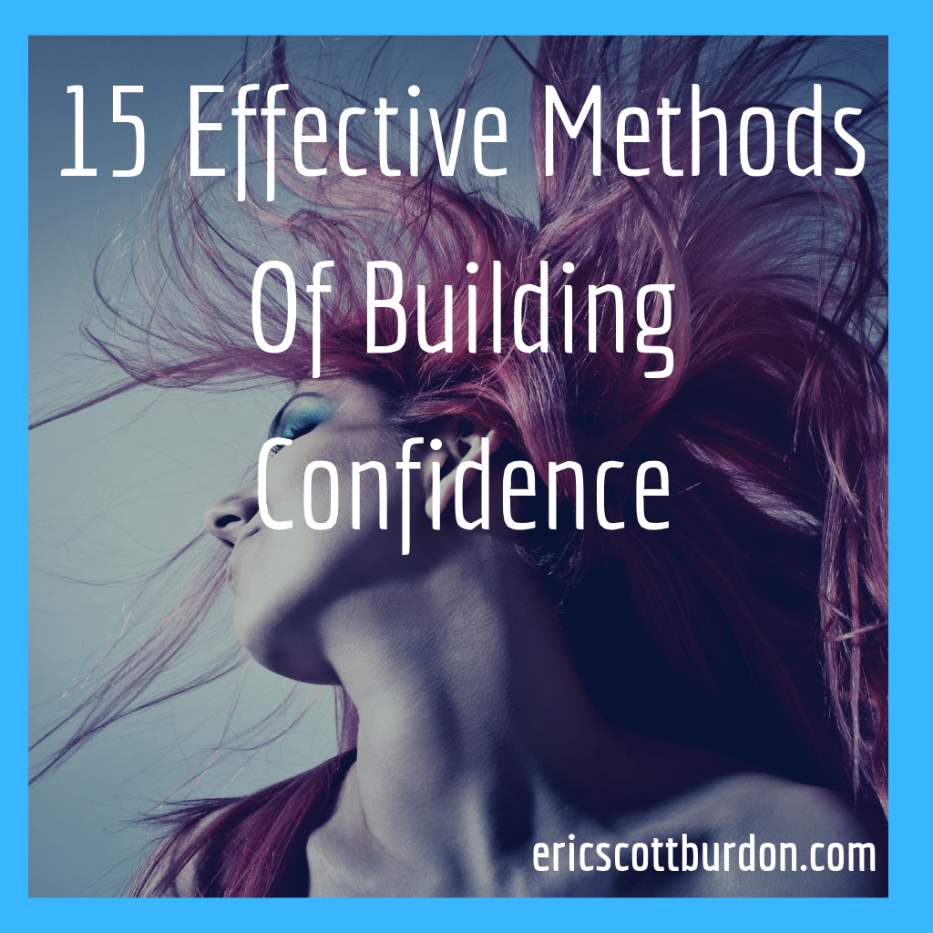15 Effective Methods Of Building Confidence