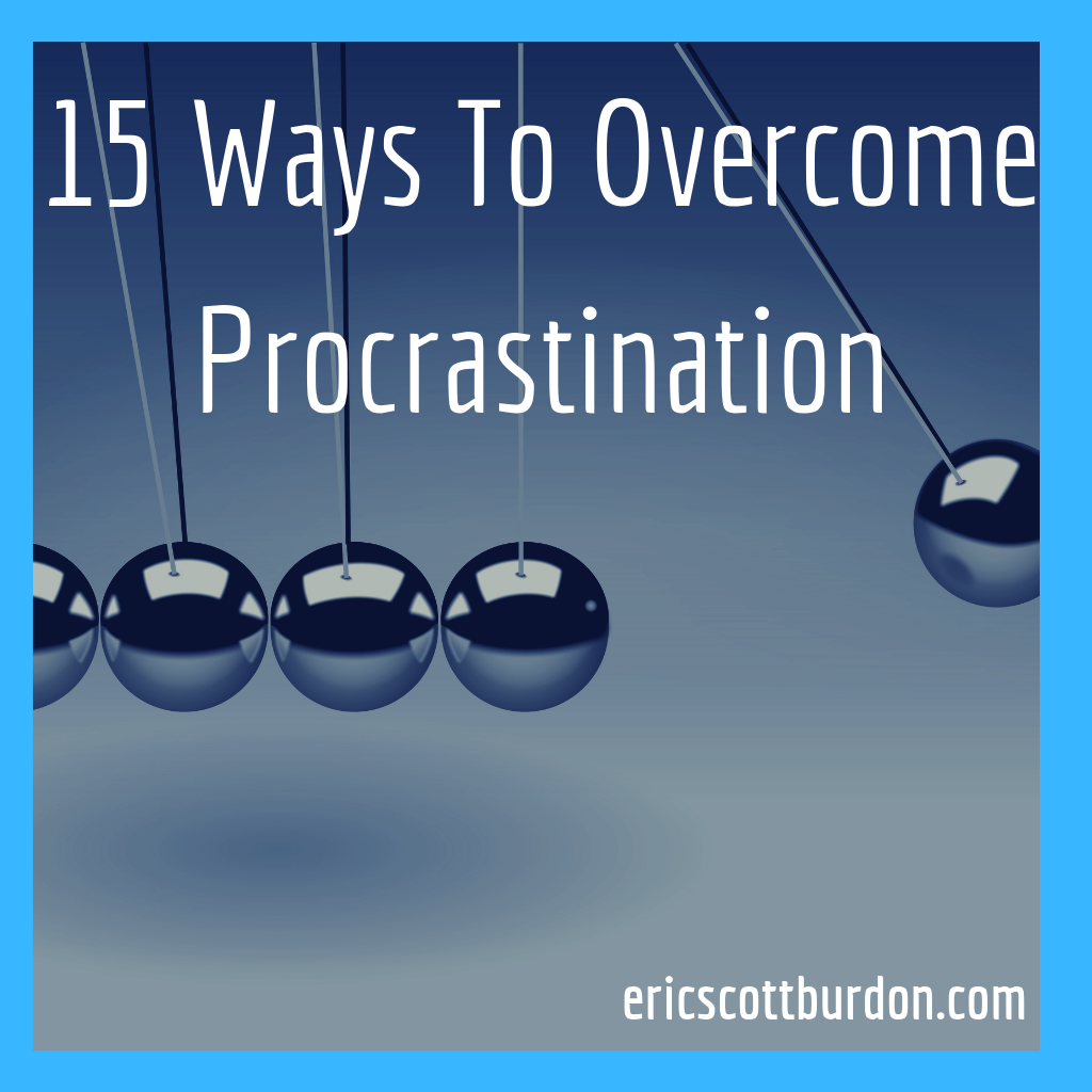 15 Ways To Overcome Procrastination